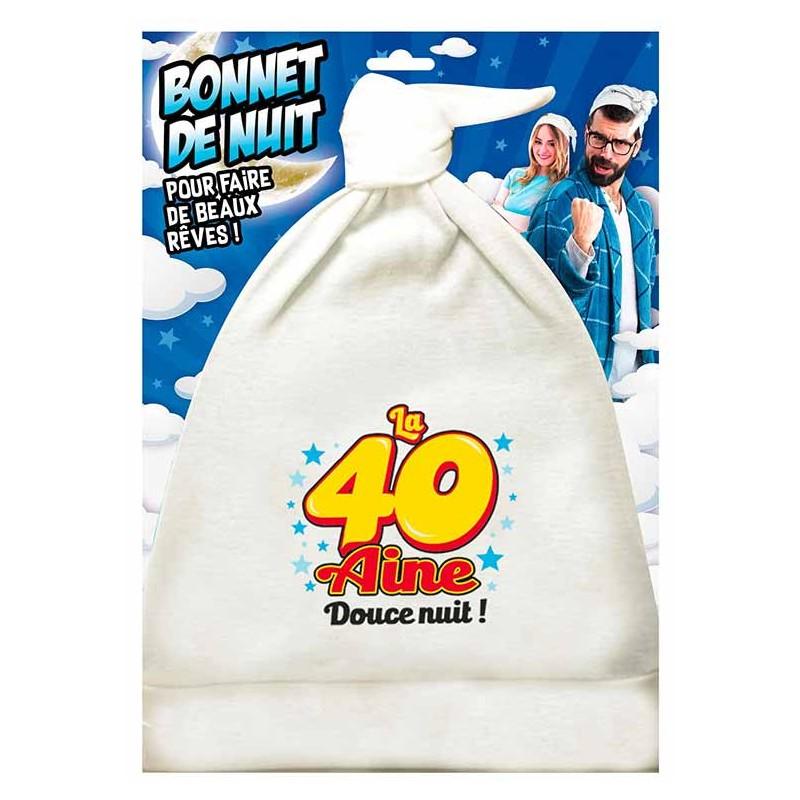 Bonnet de nuit pour cadeau d'anniversaire 40 ans humoristique