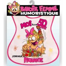 Bavoir 50 ans femme cadeau d'anniversaire humoristique.